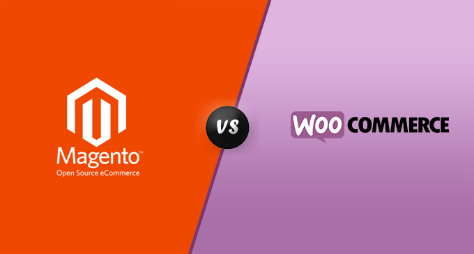Magento OR WooCommerce: Which ECommerce System Is Better?
