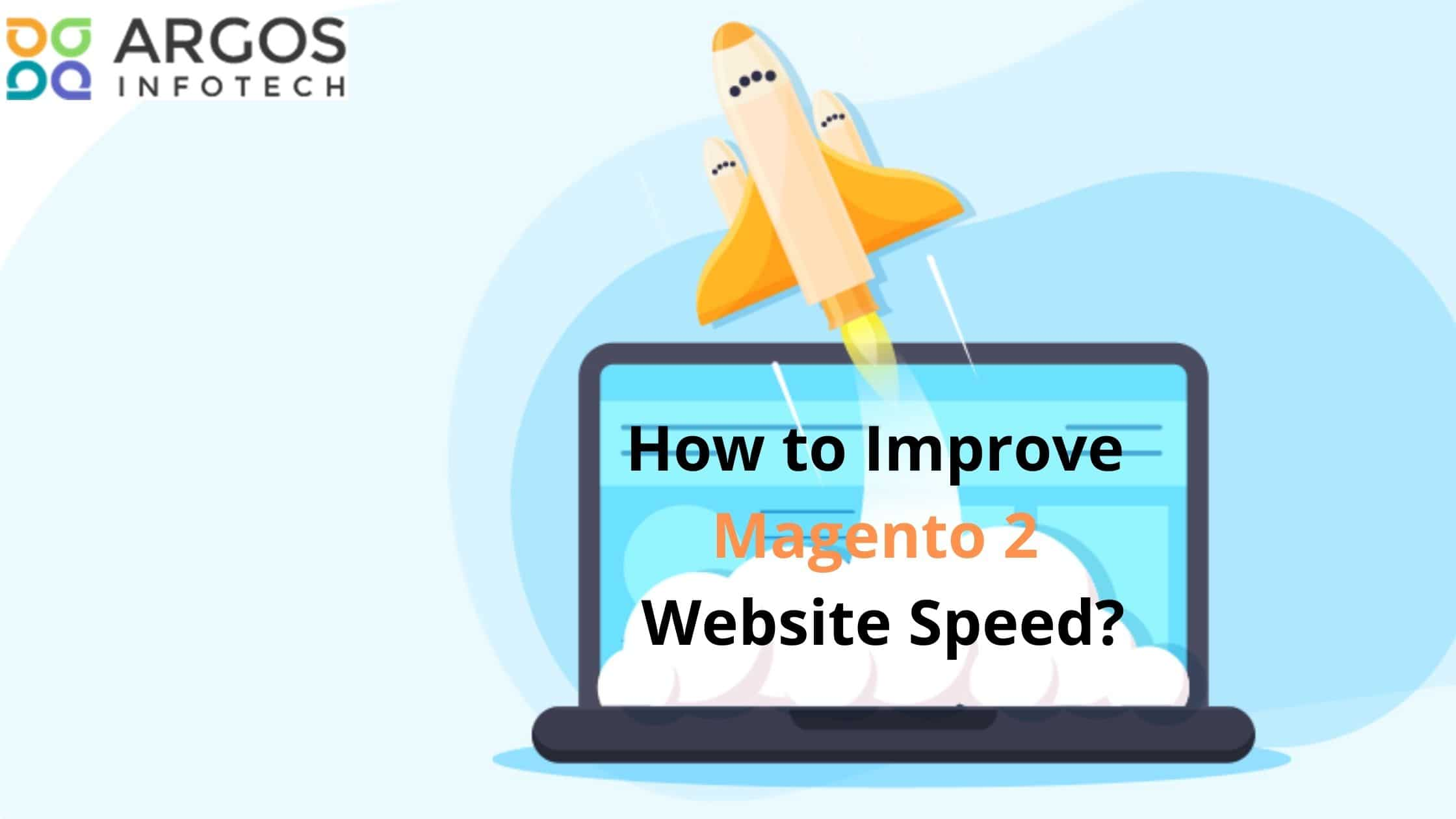 How To Improve Magento 2 Website Speed