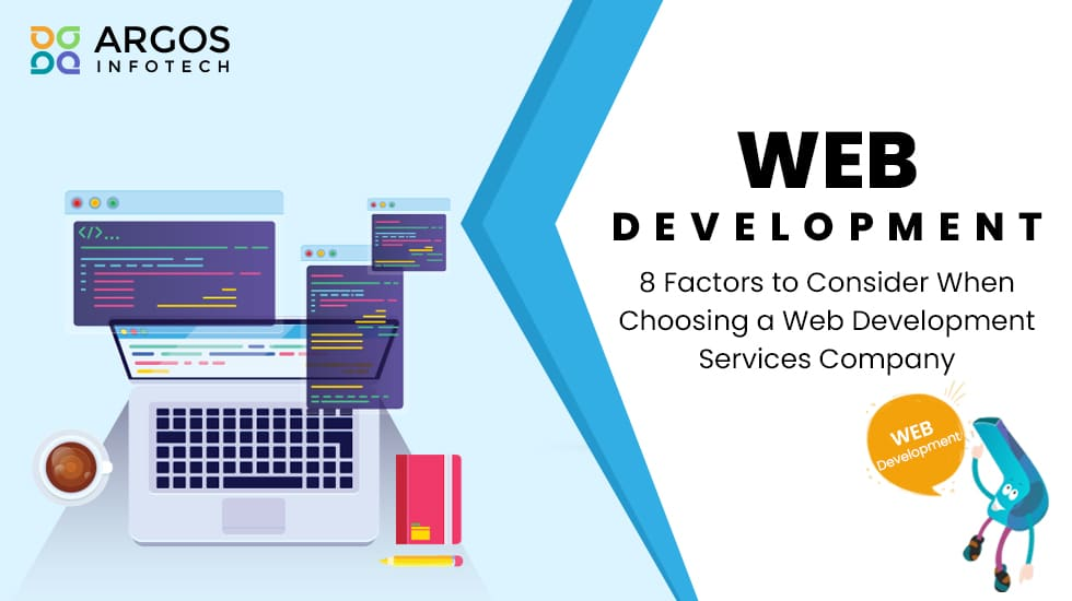8 Factors When Choosing A Web Development Company