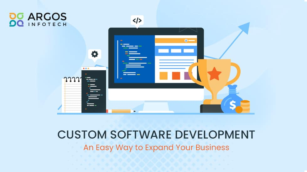 Custom Software Development - An Easy Way To Expand Your Business