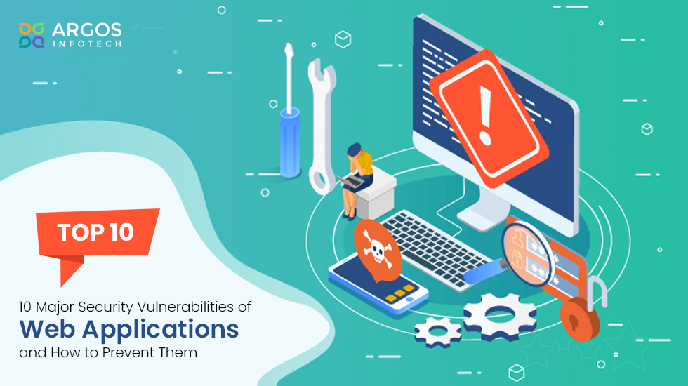 10 Major Security Vulnerabilities of Web Applications