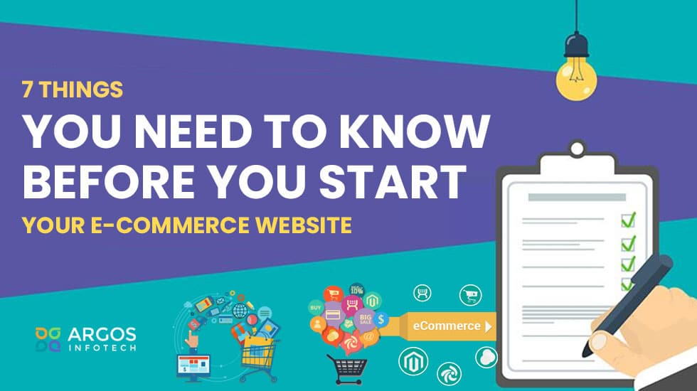 7 Things You Need To Know Before You Start Your E-commerce Website