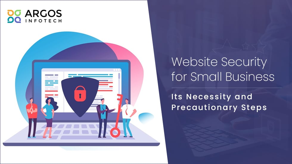 Website Security for Small Business- Its Necessity and Precautionary Steps